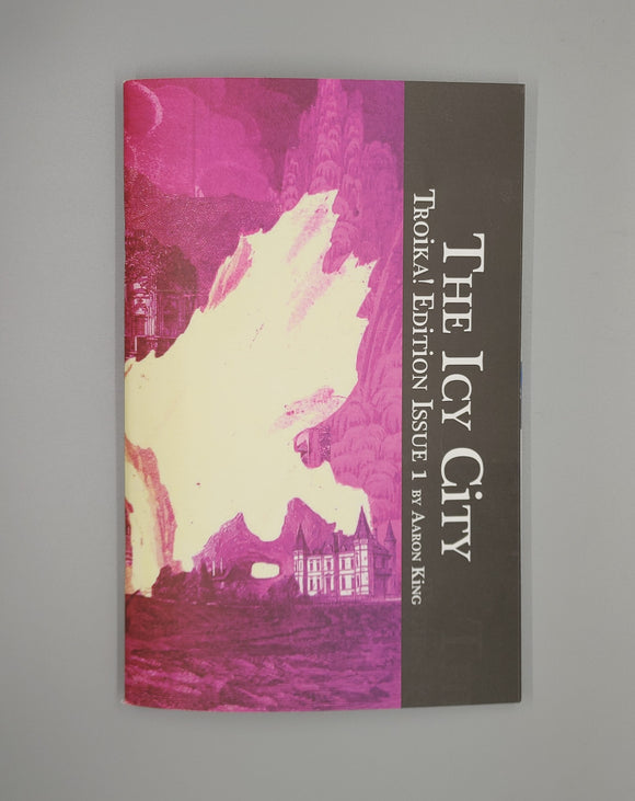 The Icy City, Troika Edition, Issue 1