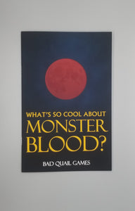What's So Cool About Monster Blood?