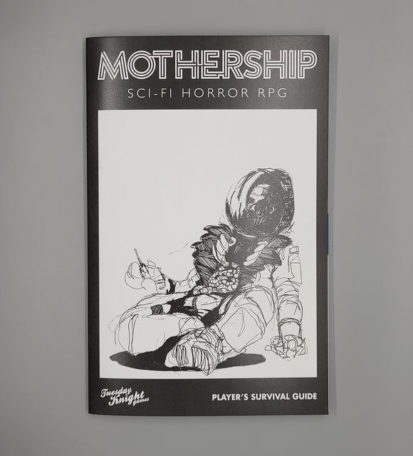 Mothership Sci-Fi Horror RPG: Player's Survival Guide