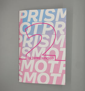 Prismot!: A Troikawave Zine, Issue 2
