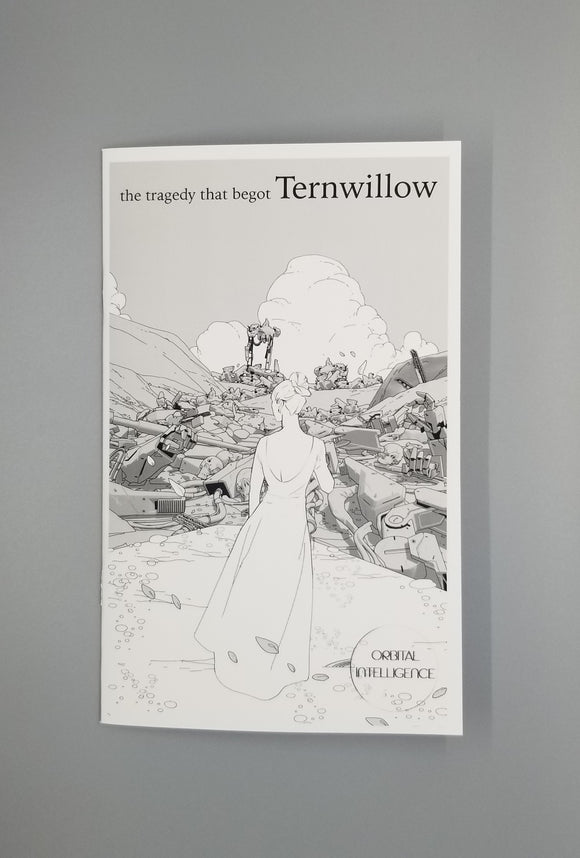 The Tragedy that Begot Ternwillow