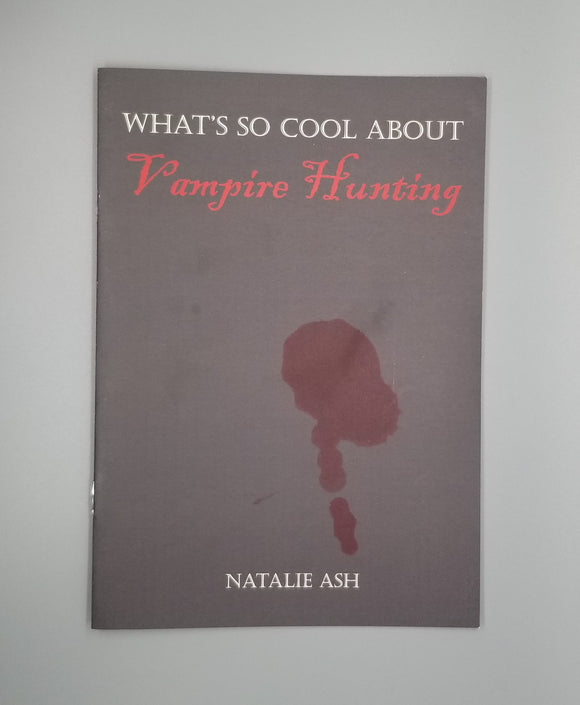 What's So Cool About Vampire Hunting?