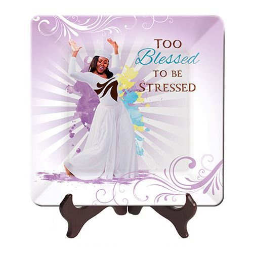 GP31 Too Blessed to be Stressed Glass Plate