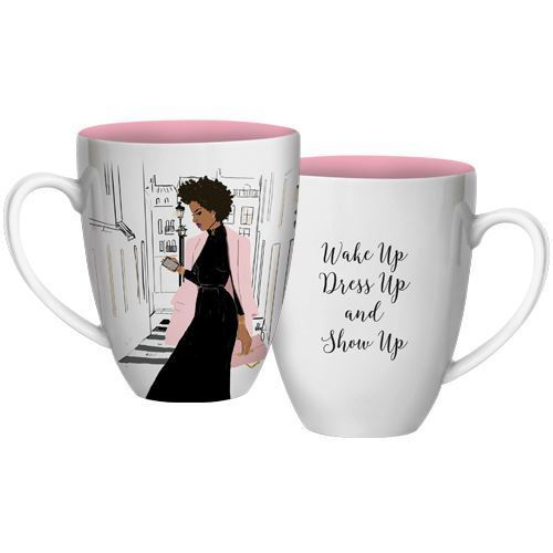 CHMUG37 Wake Up Dress Up Show Up Mug Mug
