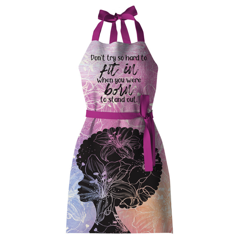 KA01 Born to Stand Out Apron