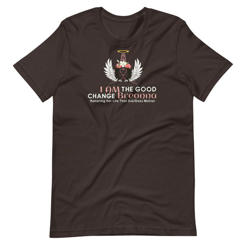 I AM The Good Change Breonna Short-Sleeve Unisex T-Shirt