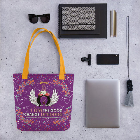 I AM The Good Change Breonna Tote bag