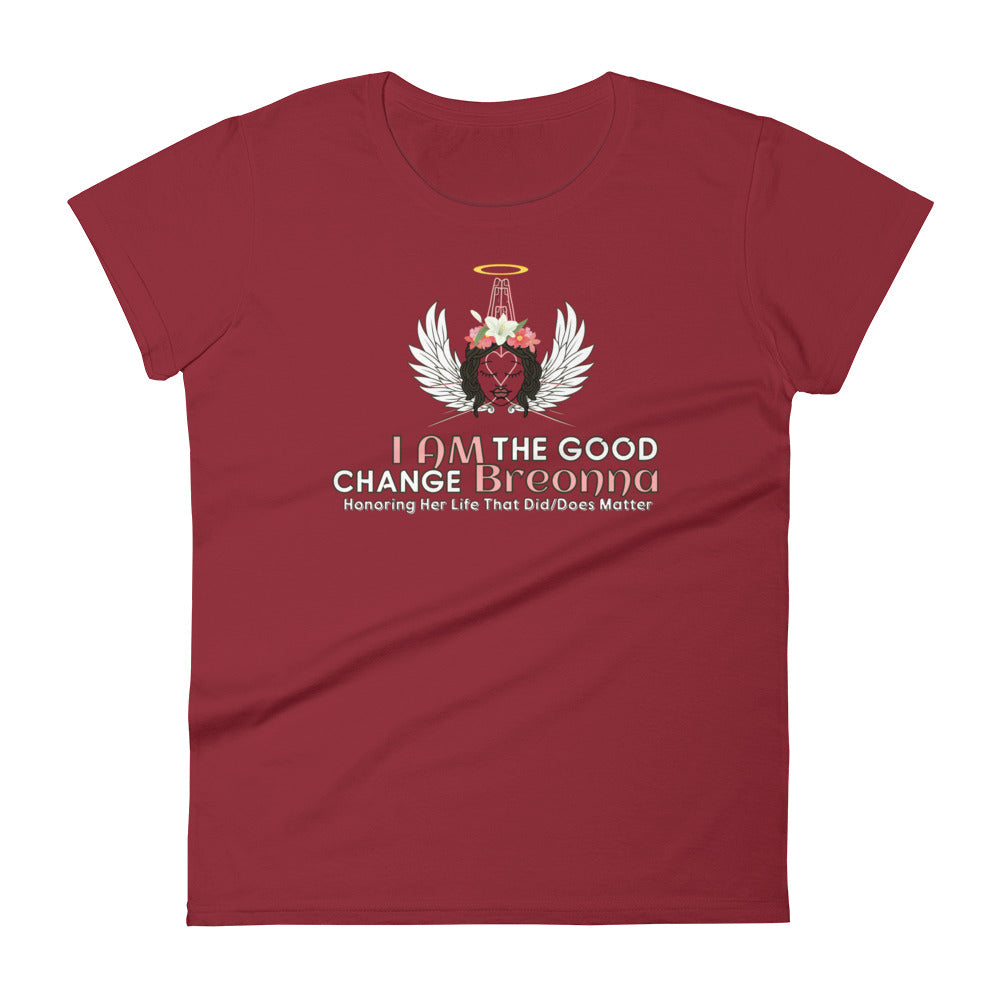 I AM The Good Change Breonna - women's short sleeve t-shirt