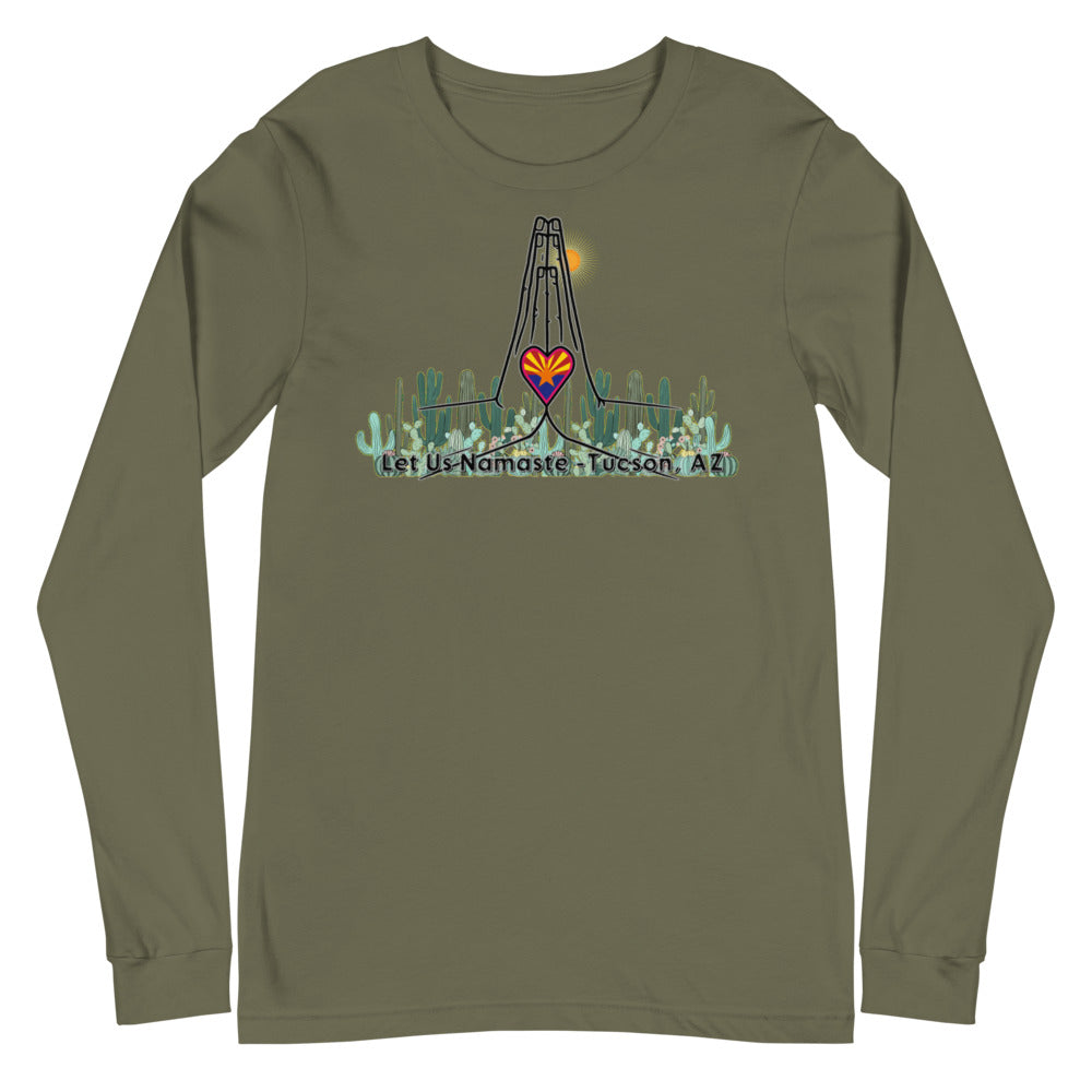 Let Us Namaste Tucson AZ-Unisex Long Sleeve Tee
