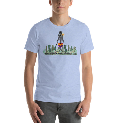 Let Us Namaste Tucson,  AZ Short-Sleeve Unisex T-Shirt