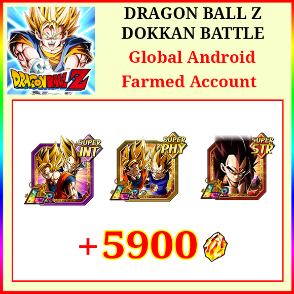 [Global][Android/IOS] Dokkan Battle Farmed Account 5900DS💎LR Goku & Vegeta, LR SS4 Vegeta