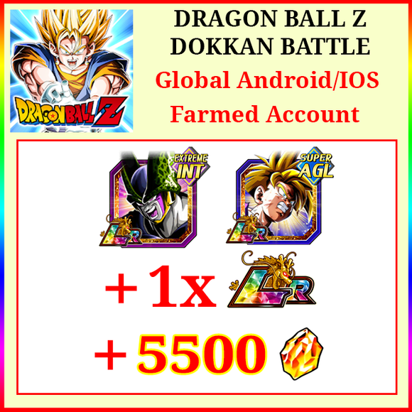 [Global][Android/IOS] Dokkan Battle Farmed Starters with 5500DS LR Cell AGL Gohan 1 LR