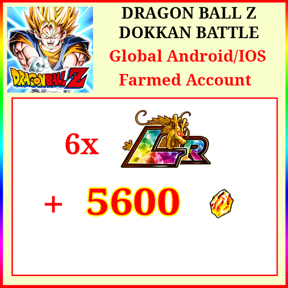[Global][Android/IOS] Dokkan Battle Farmed Starters with 5600DS 6 LR