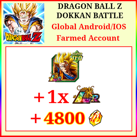 [Global][Android/IOS] Dokkan Battle Farmed Starters with 4800DS LR SS3 Goku 1 LR