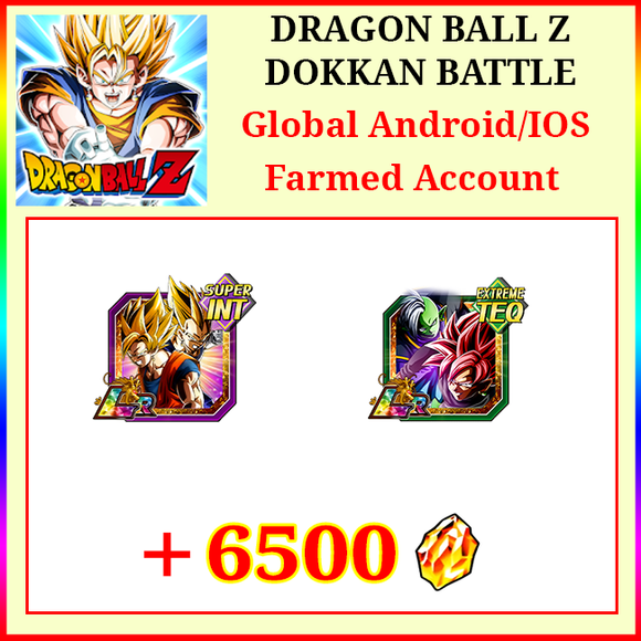 [Global][Android/IOS] Dokkan Battle Farmed Starters with 6500DS LR Goku&Vegeta Goku Rose&Zamasu