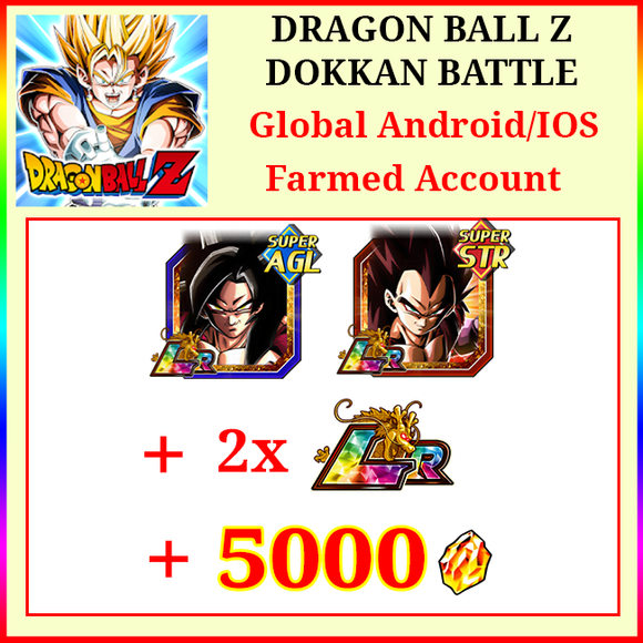 [Global][Android/IOS] Dokkan Battle Farmed Starters with 5000DS LR SS4 Goku SS4 Vegeta + 2 LR