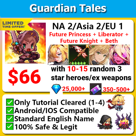 [NA2/ASIA 2/EU 1] Guardian Tales Future Princess + Liberator + Future Knight + Beth Godly Starter with 3-5 random 3 star/ex weapon
