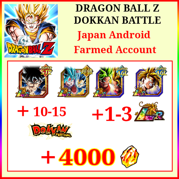 [Japan][Android] Dokkan Battle Farmed Starters with 4000DS💎LR UI Goku AGL Gohan Gobro SSGSS Goku&Vegeta 1-3LR 10-20 Limited
