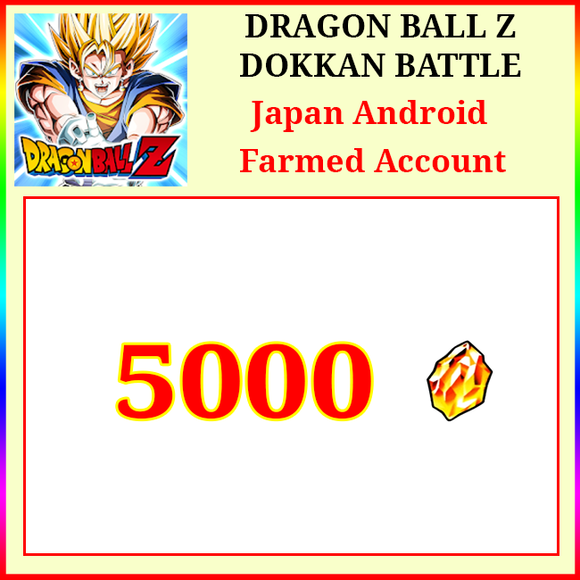 [Japan][Android] Dokkan Battle Farmed Starters with 5000DS💎