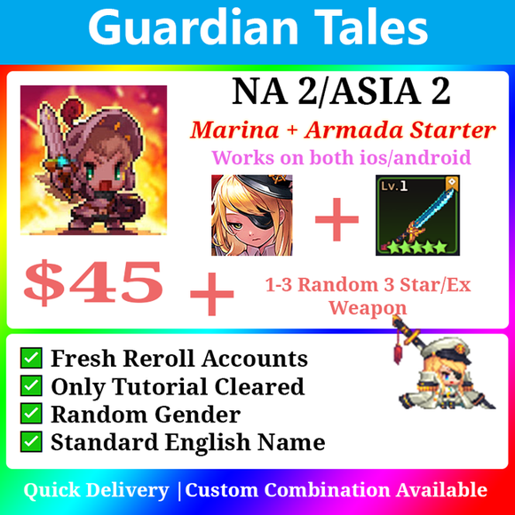 [NA2/ASIA 2] Guardian Tales Marina + Armada Godly Starter with 1-3 random 3 star/ex weapon