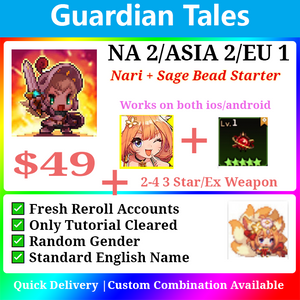 [NA2/ASIA 2/EU 1] Guardian Tales Nari + Sage Bead Godly Starter with 2-4 random 3 star/ex weapon