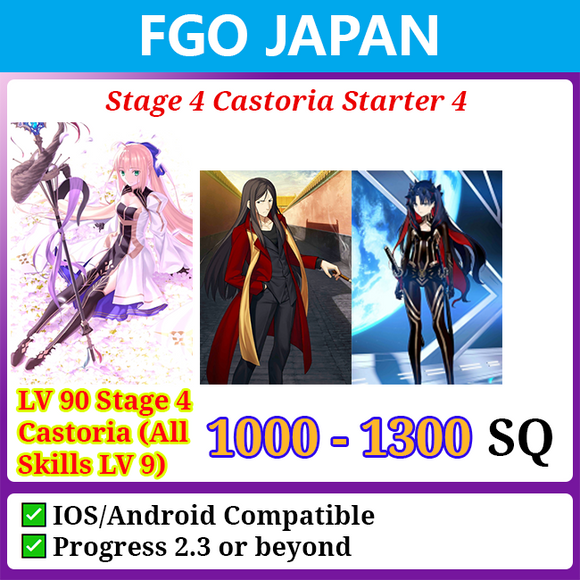 [Japan] Stage 4 Castoria Starter Account 4 1000-1300SQ with Space Ishtar Waver