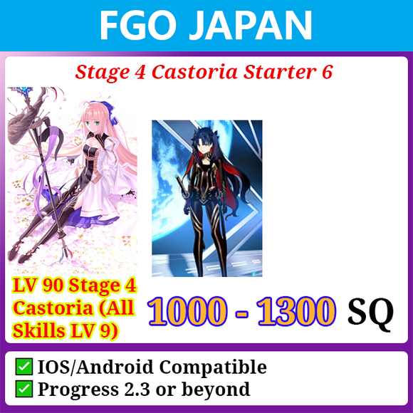 [Japan] Stage 4 Castoria Starter Account 6 1000-1300SQ with Space Ishtar