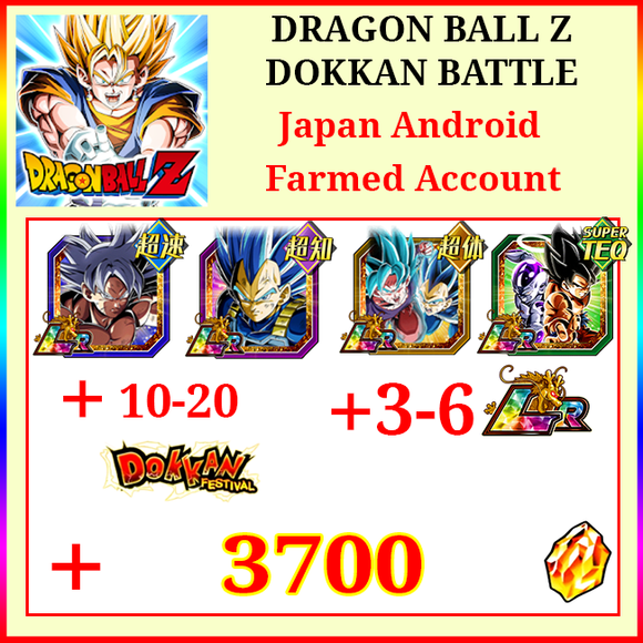 [Japan][Android] Dokkan Battle Farmed Starters with 3700DS💎LR TI Goku SSGSS Vegeta SSGSS Goku&Vegeta Goku&Friezer 3-6LR 10-20 Limited