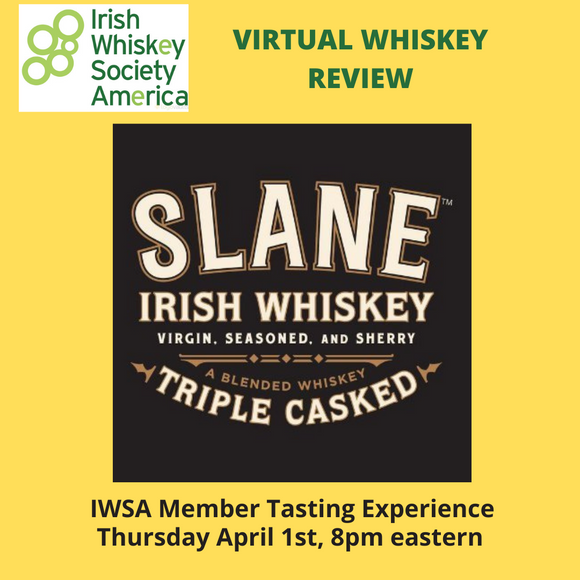 IWSA Member Virtual Tasting Review- Slane Irish Whiskey