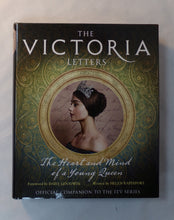 Load image into Gallery viewer, The official companion to ITV's hotly anticipated new drama, The Victoria Letters delves into the private writings of the young Queen Victoria, painting a vivid picture of the personal life of one of England's greatest monarchs. From the producers of Poldark and Endeavour, ITV's Victoria follows the early years of the young Queen's reign, based closely on Victoria's own letters and journals. Now explore this extensive collection in greater depth, and discover who Victoria really was behind her upright publi