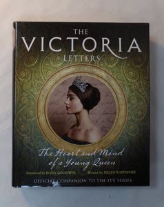 The official companion to ITV's hotly anticipated new drama, The Victoria Letters delves into the private writings of the young Queen Victoria, painting a vivid picture of the personal life of one of England's greatest monarchs. From the producers of Poldark and Endeavour, ITV's Victoria follows the early years of the young Queen's reign, based closely on Victoria's own letters and journals. Now explore this extensive collection in greater depth, and discover who Victoria really was behind her upright publi