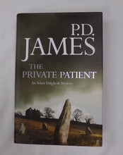 Load image into Gallery viewer, The Private Patient. An Adam Dalgliesh Mystery. By P.D.James. Hardback Book Published by Faber & Faber  ISBN - 97805741242443