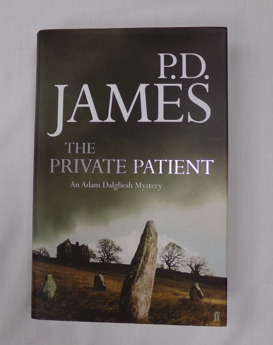 The Private Patient. An Adam Dalgliesh Mystery. By P.D.James. Hardback Book Published by Faber & Faber  ISBN - 97805741242443