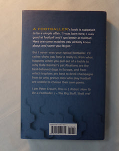 I Robot. By Peter Crouch. Hardback Book.