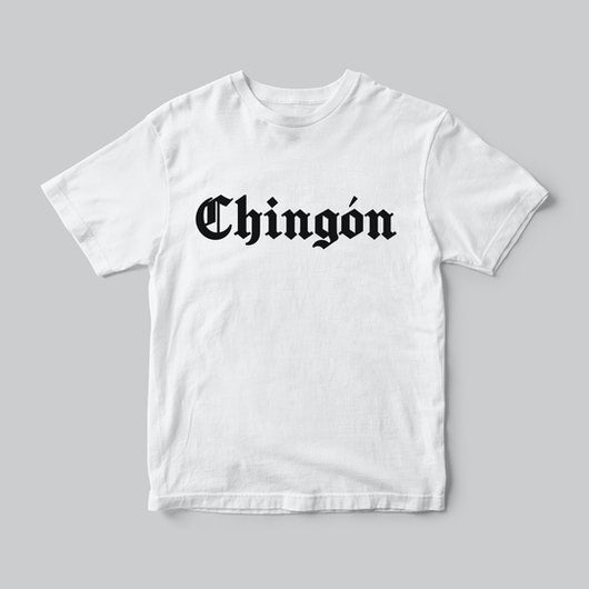 Camiseta CHINGON