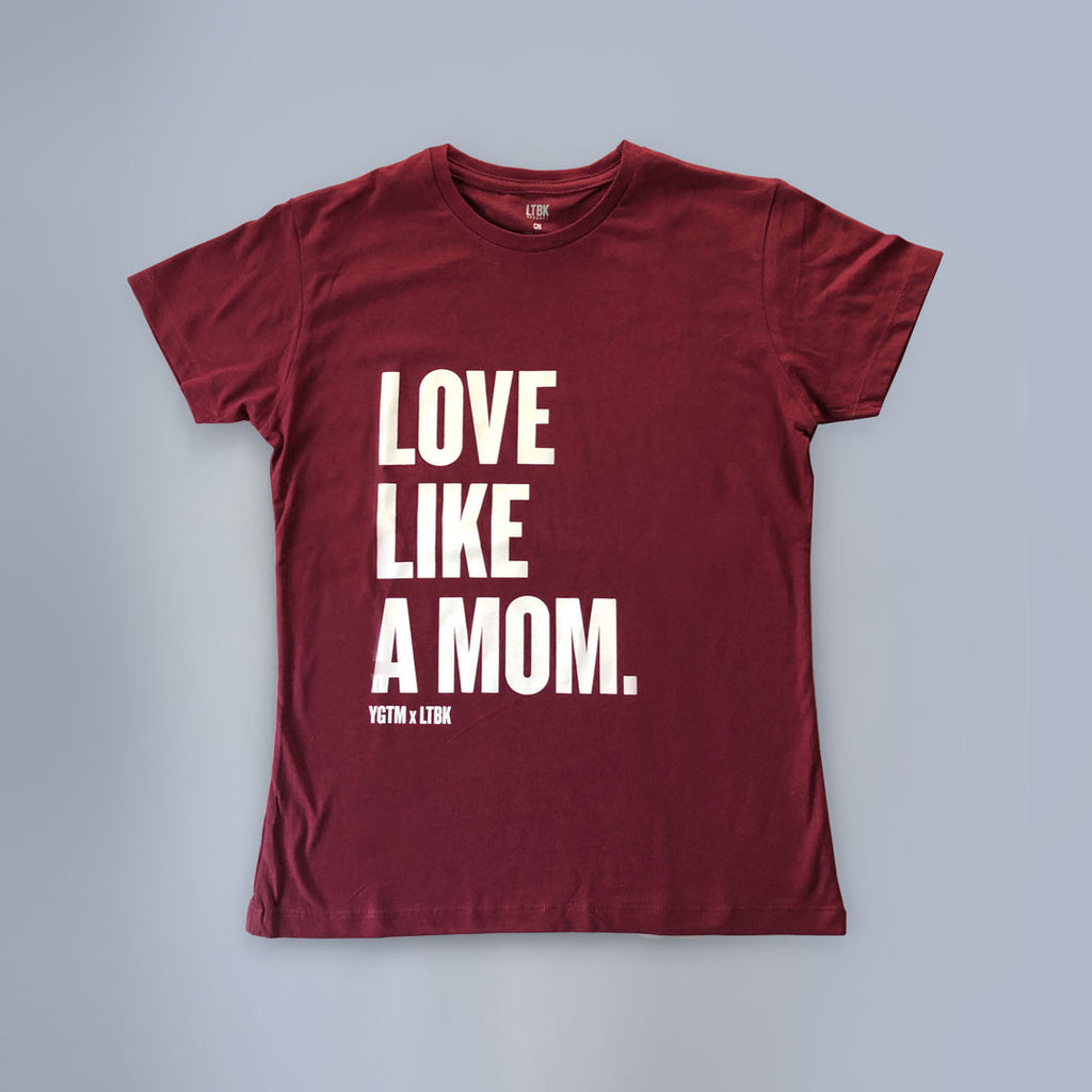 "Regular T-shirt ""LOVE LIKE A MOM"""