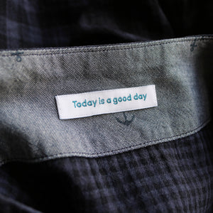 'Today is a good day' woven label x 6