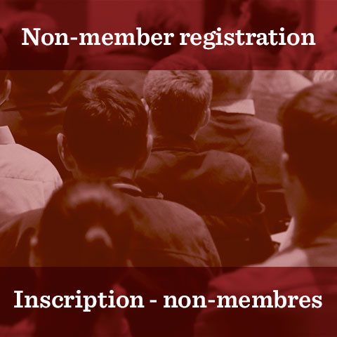 Non-member registration / Inscription - non-membres