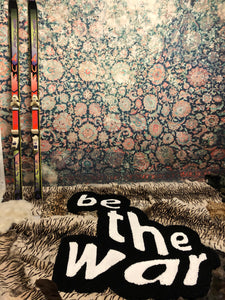 """BE THE WAR"" CARPET"