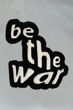 "Load image into Gallery viewer, ""BE THE WAR"" CARPET"