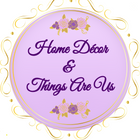 Home Décor & Things Are Us