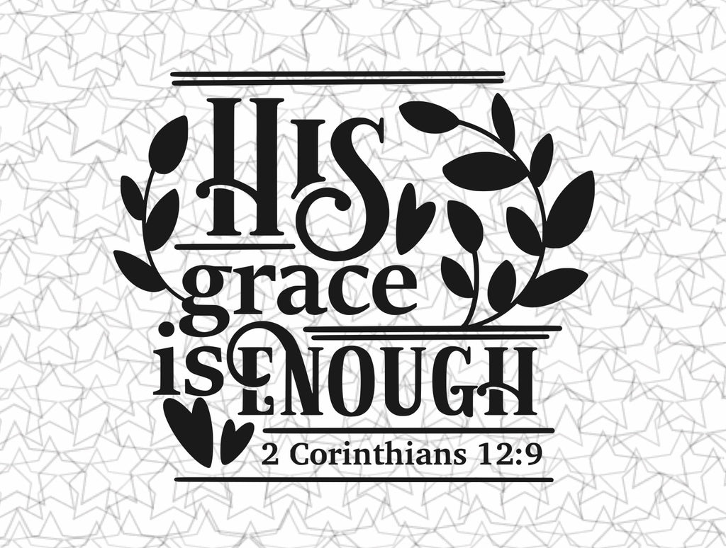 2 Corinthians 12:9  His grace is enough Bible Scripture Verse Wall Decal Vinyl Sticker Tatto For Windows Glass
