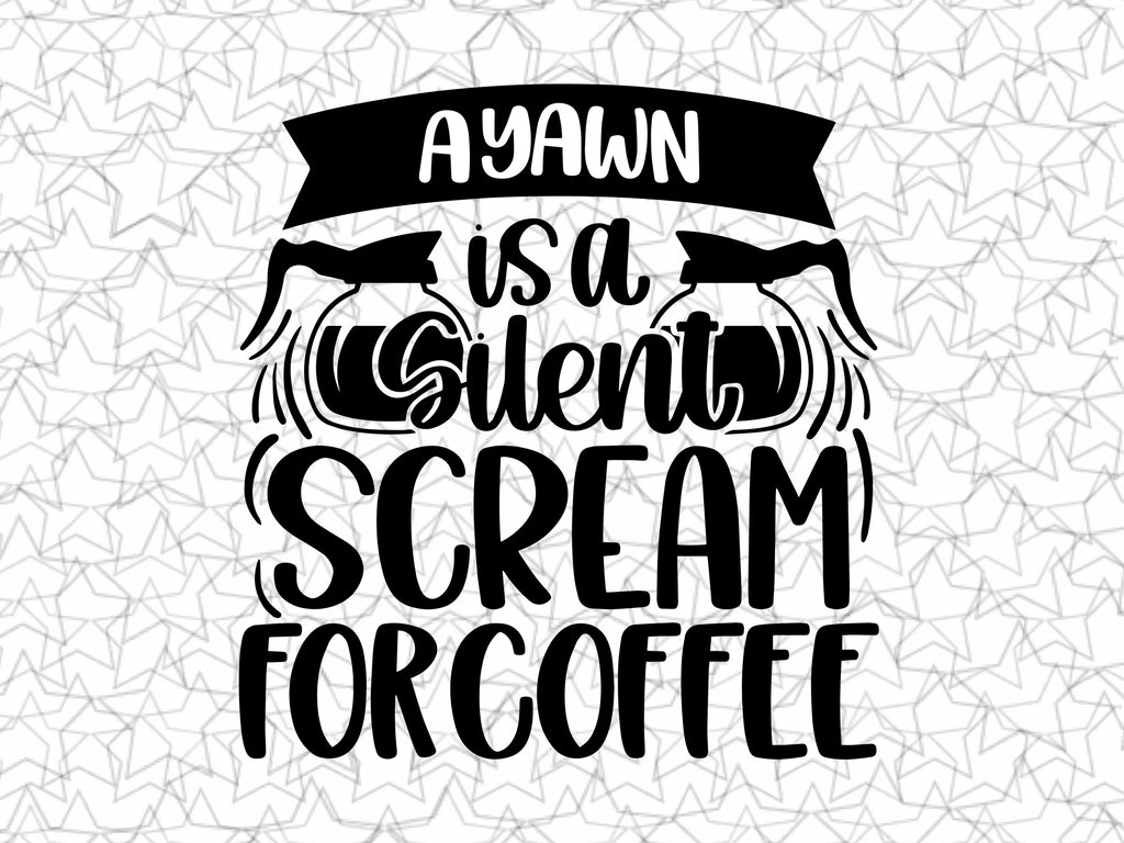 A Yawn Is A Silent Scream For Coffee Shop Bar Wall Graphic Coffee Shop Bar Wall Graphic Decal Decor Vinyl Sticker for In Home Coffee Station