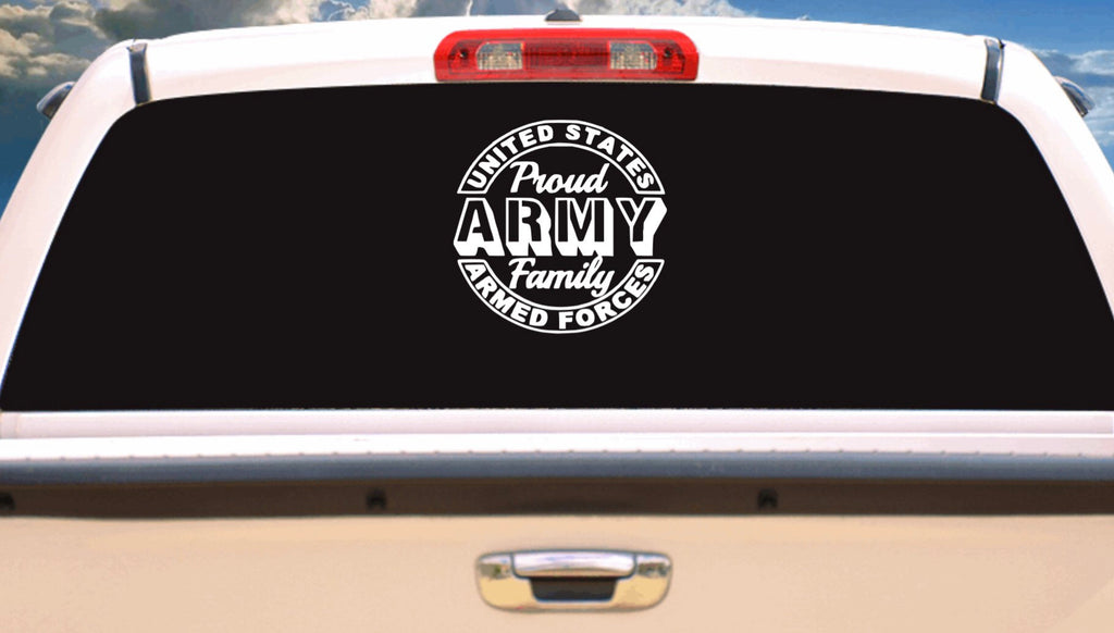 Proud Army Family Vehicle Window, Boat, Camper, Travel Trailer Decal, Sticker, Tattoo,