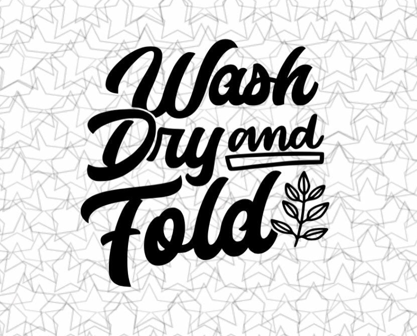 Wash Dry and Fold Laundry Room  Wall Decal Vinyl Sticker Tattoo For Windows Glass Wall with Size and Color Options