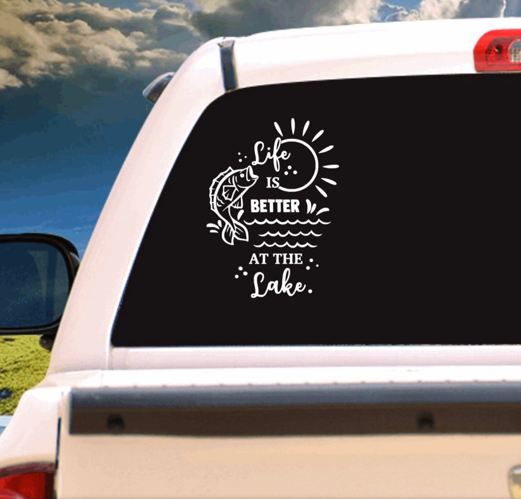 Life is Better at the Lake with Fish Outdoor Vehicle Window, Boat, Camper, Travel Trailer, Mirror Decal, Sticker, Tattoo,