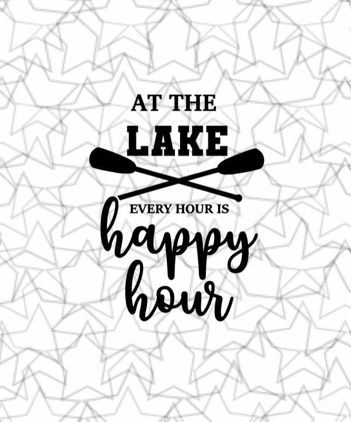 At The Lake House It's Always Happy Hour Wall Decal Vinyl Sticker Tattoo For Windows Glass Wall with Size and Color Options