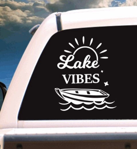 Lake Vibes Outdoor Vehicle Window, Boat, Camper, Travel Trailer, Mirror Decal, Sticker, Tattoo,
