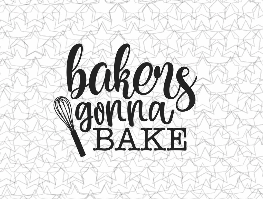 Bakers Gonna Bake Kitchen Wall Decal Vinyl Sticker Tattoo For Windows Glass Wall with Size and Color Options