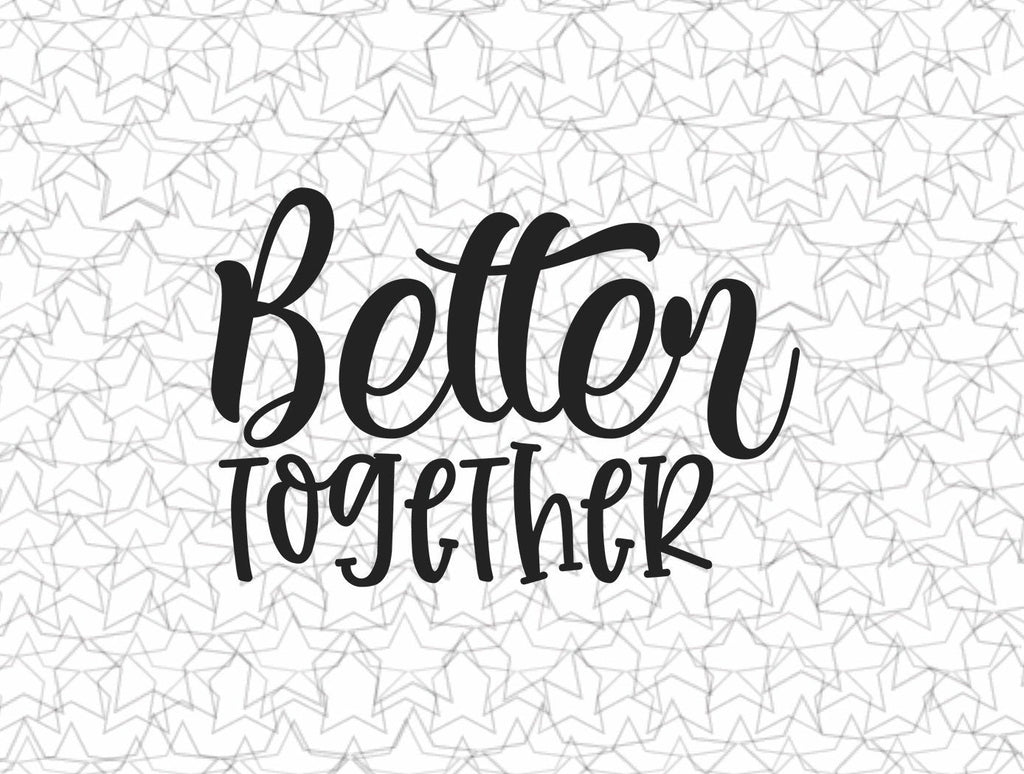 Better Together Kitchen Wall Decal Vinyl Sticker Tattoo For Windows Glass Wall with Size and Color Options